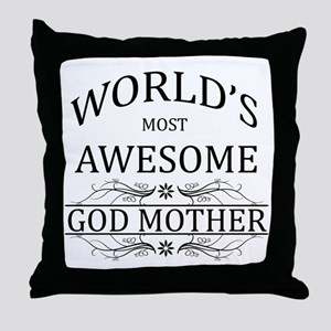 World's Most Awesome Godmother Throw Pillow