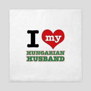 I love my Hungarian Husband Queen Duvet
