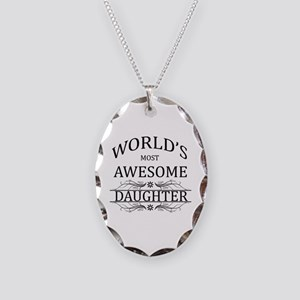 World's Most Awesome Daughter Necklace Oval Charm