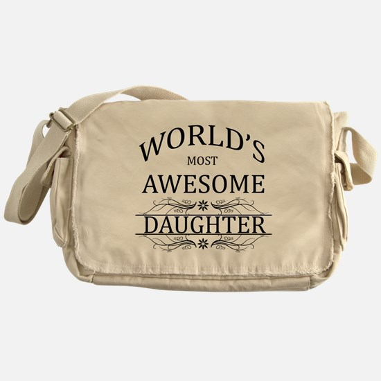 World's Most Awesome Daughter Messenger Bag