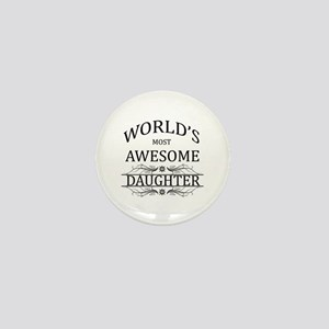 World's Most Awesome Daughter Mini Button