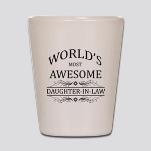 World's Most Awesome Daughter-in-Law Shot Glass