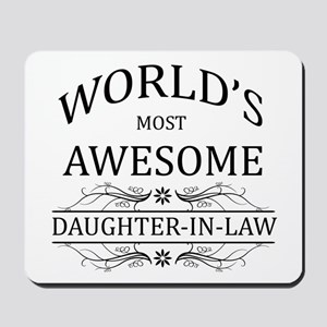 World's Most Awesome Daughter-in-Law Mousepad