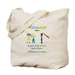 Friendship Means... Tote Bag