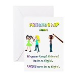 Friendship Means... Greeting Card