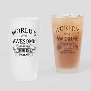 World's Most Awesome Brother-in-Law Drinking Glass