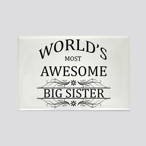 World's Most Awesome Big Sister Rectangle Magnet