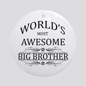 World's Most Awesome Big Brother Ornament (Round)