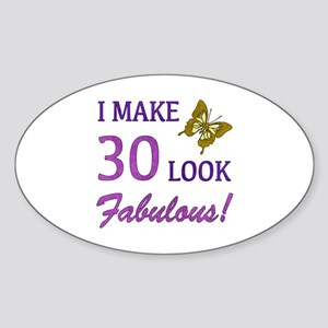 I Make 30 Look Fabulous! Sticker (Oval)