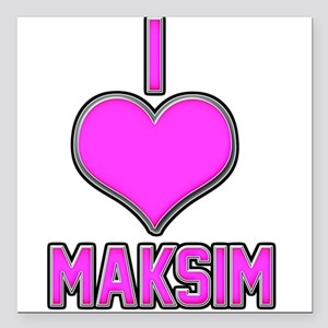 "I Heart Maksim (pink) Square Car Magnet 3"" x 3"""