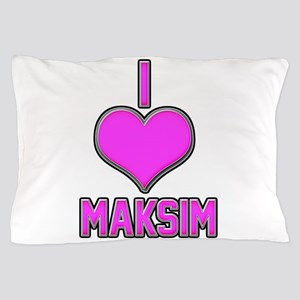 I Heart Maksim (pink) Pillow Case