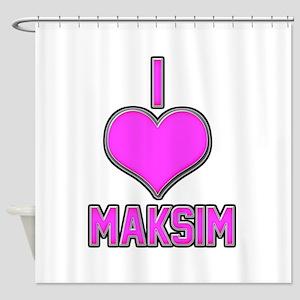 I Heart Maksim (pink) Shower Curtain