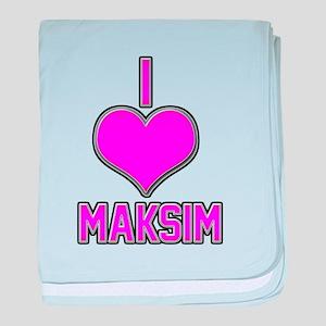 I Heart Maksim (pink) baby blanket