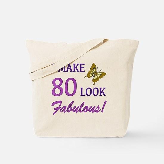 I Make 80 Look Fabulous! Tote Bag