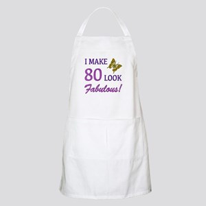 I Make 80 Look Fabulous! Apron