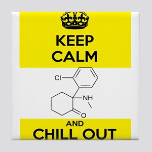 Keep Calm and Chill Out Ketamine Tile Coaster