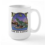Eat or be Eaten Large Mug