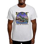 Eat or be Eaten Ash Grey T-Shirt
