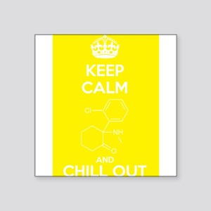 Keep Calm and Chill Out White Ketamine Sticker