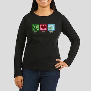 Peace Love Agility Women's Long Sleeve Dark T-Shir