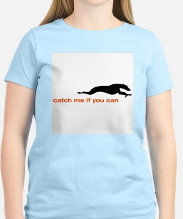 Catch me if you Can Whippet T-Shirt
