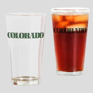 COLORADO IN MARIJUANA FONT Drinking Glass