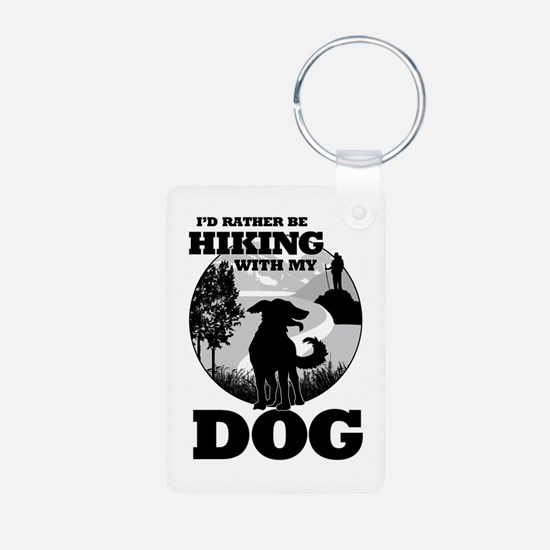 I'd Rather Be Hiking With My Dog Scene Keychains