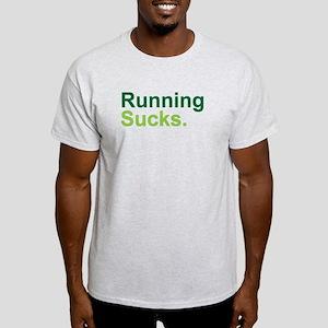 Running Sucks Green T-Shirt