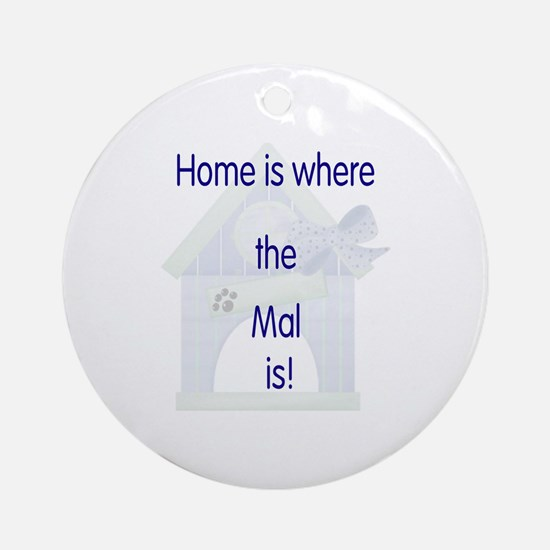 Home is where the Mal is Ornament (Round)