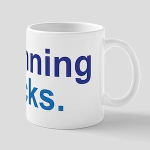 Running Sucks Blue Mug