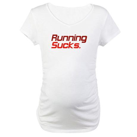 Running Sucks Red Maternity T-Shirt