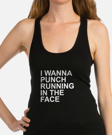 I Wanna Punch Running In The Face White Racerback