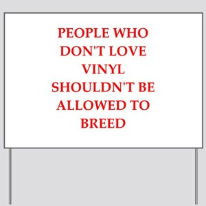 vinyl Yard Sign