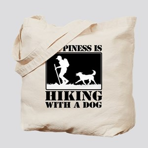 Happiness is Hiking with a Dog Tote Bag