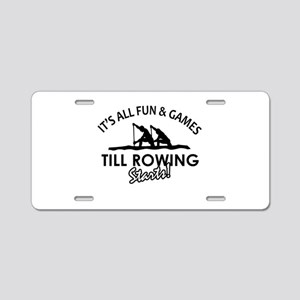 Rowing enthusiast designs Aluminum License Plate