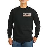 No Till Long Sleeve Dark T-Shirt