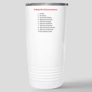 If I wrote 10 commandments Travel Mug