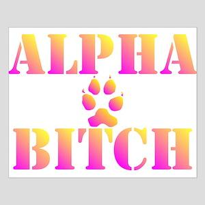 Alpha Bitch Posters