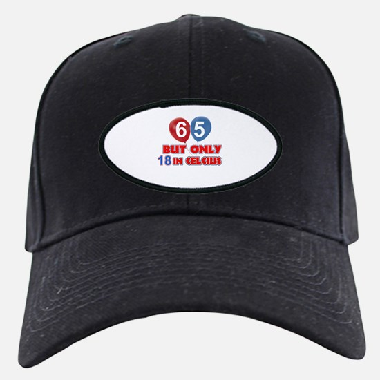 65 year old designs Baseball Hat