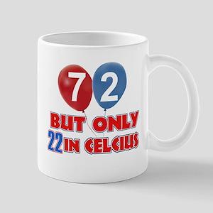 72 year old designs Mug