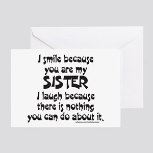 BECAUSE YOU ARE MY SISTER Greeting Card