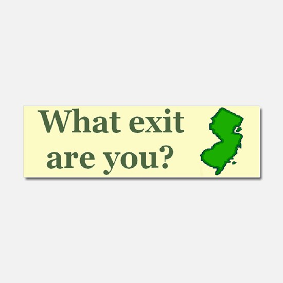 3-what exit are you.bmp Car Magnet 10 x 3