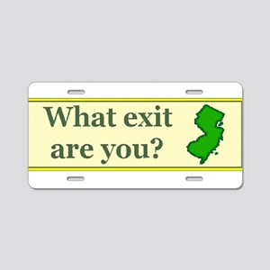 3-what exit are you Aluminum License Plate