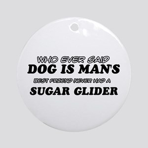 Sugar Glider designs Ornament (Round)