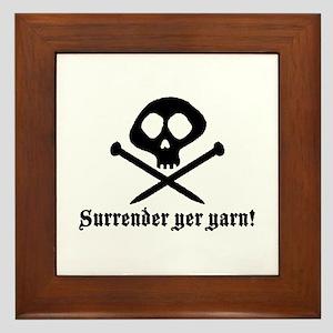 Surrender yer Yarn (yarn pirate) Framed Tile