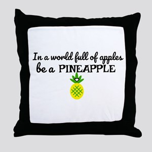 Be a pineapple Design Throw Pillow