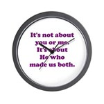 It's not about you or me Wall Clock