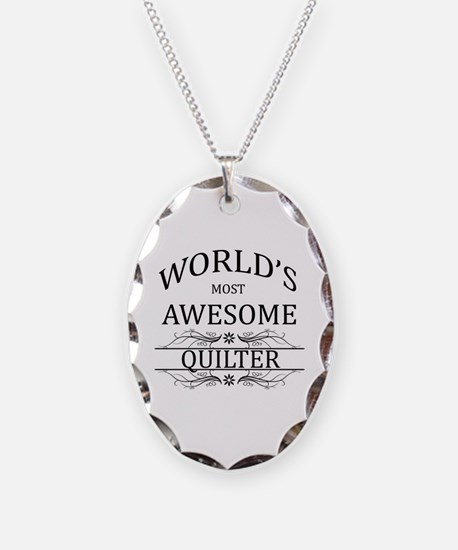 World's Most Awesome Quilter Necklace