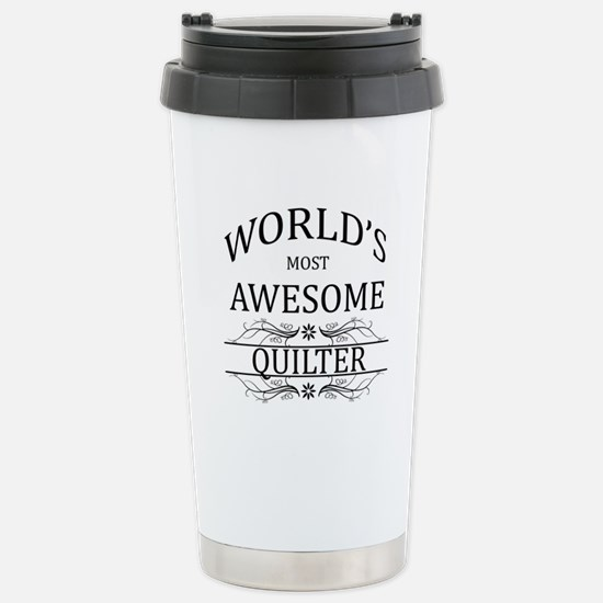 World's Most Awesome Quilter Stainless Steel Trave