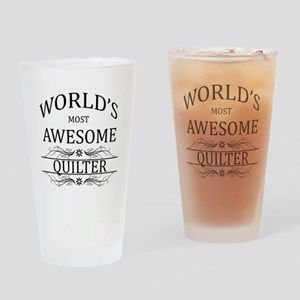 World's Most Awesome Quilter Drinking Glass